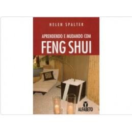 Aprendendo e Mudando com Feng Shui