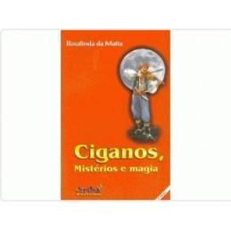 Ciganos, Mistérios e Magia